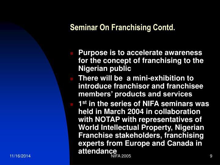 Seminar On Franchising Contd.