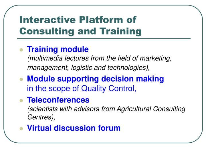 Interactive Platform of