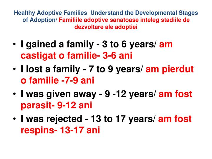 Healthy Adoptive Families  Understand the Developmental Stages of Adoption/