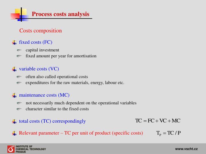 Process costs analysis