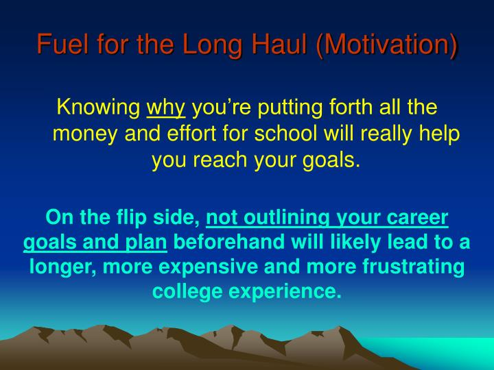 Fuel for the Long Haul (Motivation)