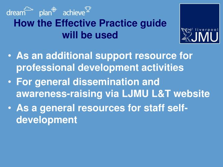 How the Effective Practice guide will be used