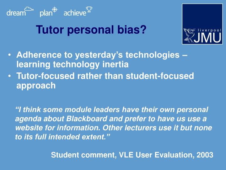 Tutor personal bias?