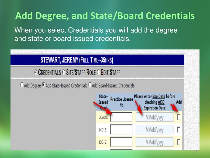 Add Degree, and State/Board Credentials