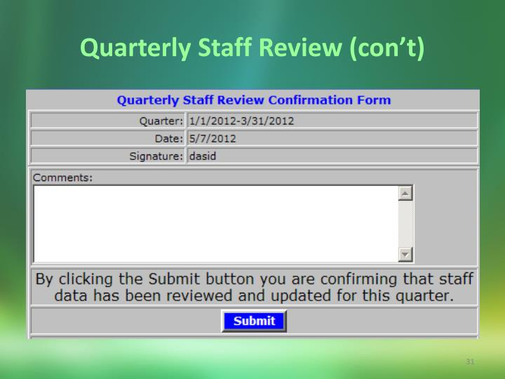 Quarterly Staff Review (con't)