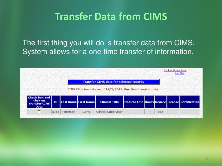Transfer Data from CIMS