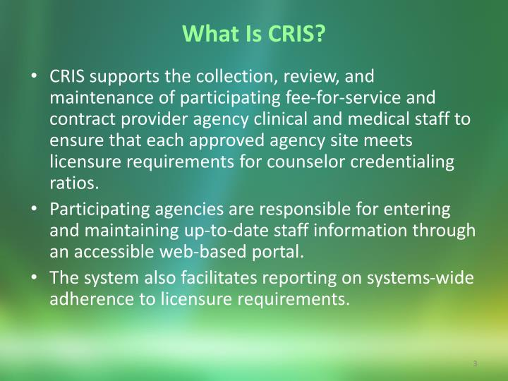 What Is CRIS?