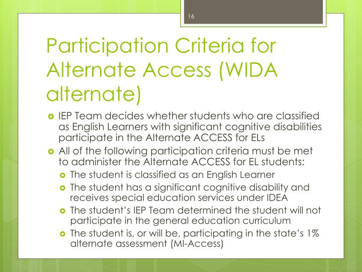 Participation Criteria for Alternate Access (WIDA alternate)