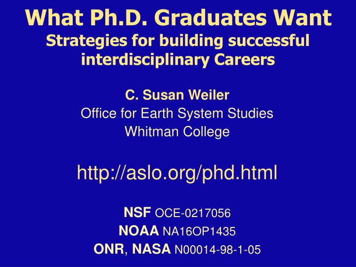 What Ph.D. Graduates Want