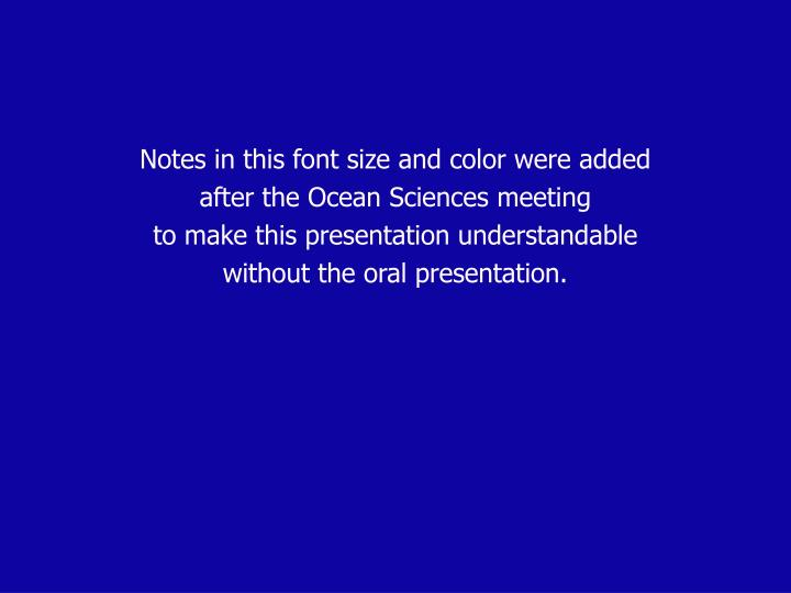 Notes in this font size and color were added