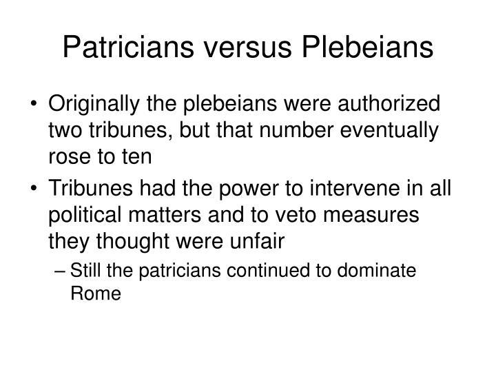 Patricians versus Plebeians