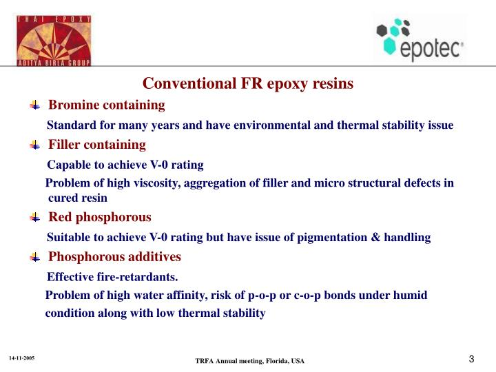 Conventional FR epoxy resins