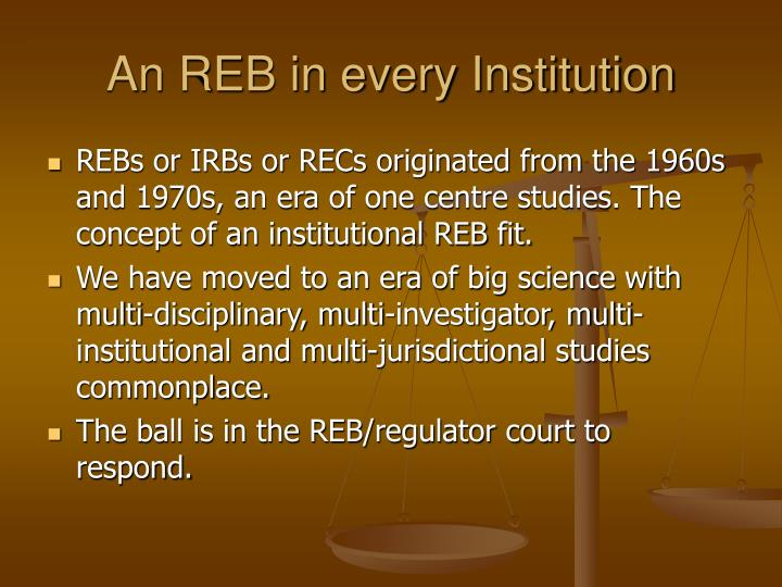 An REB in every Institution