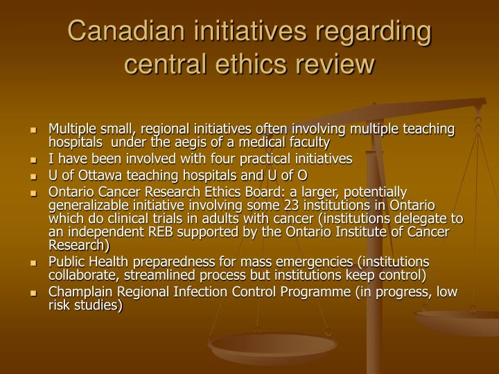 Canadian initiatives regarding central ethics review