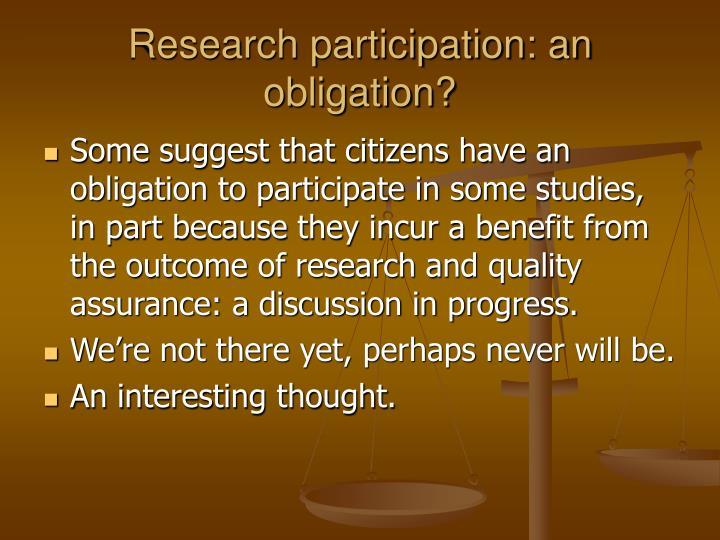 Research participation: an obligation?