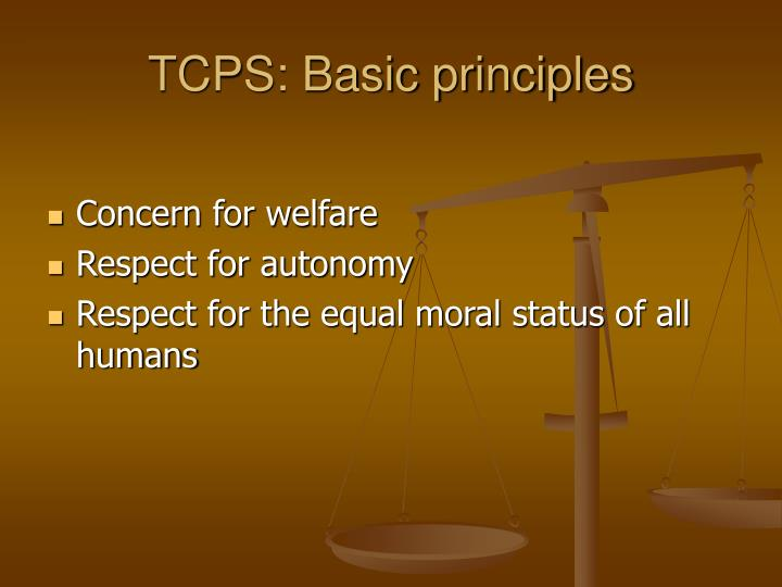 TCPS: Basic principles