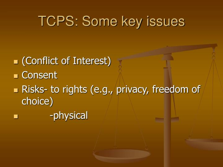 TCPS: Some key issues