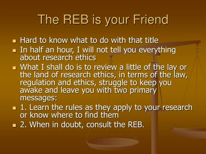 The REB is your Friend
