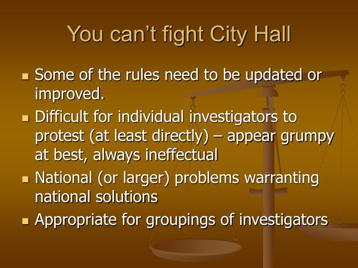 You can't fight City Hall