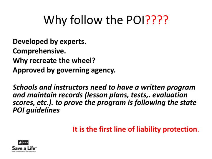 Why follow the POI