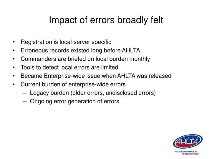Impact of errors broadly felt
