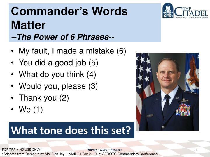 Commander's Words Matter