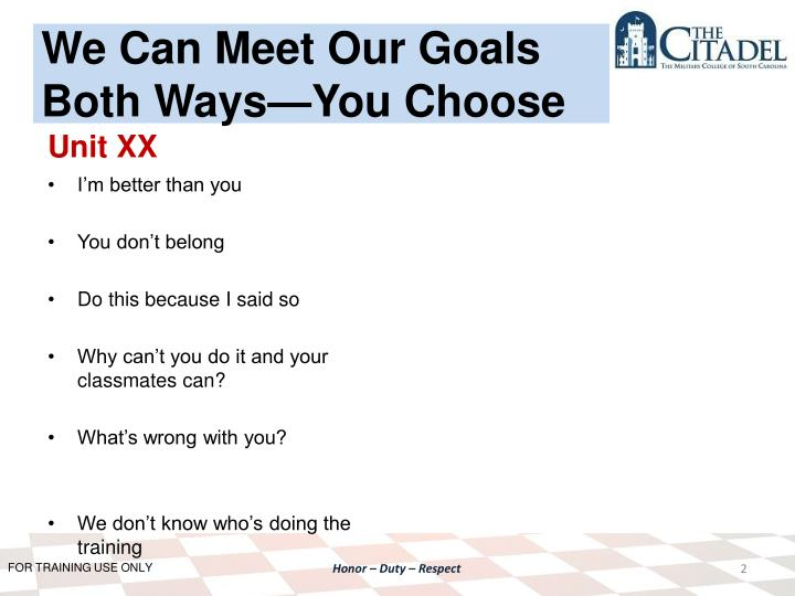 We Can Meet Our Goals Both Ways—You Choose