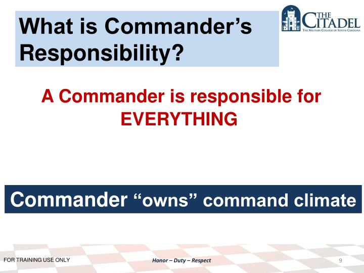 What is Commander's Responsibility?
