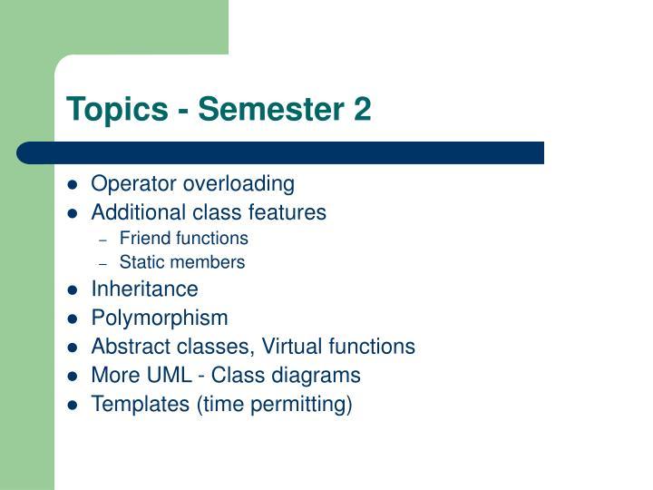 Topics - Semester 2