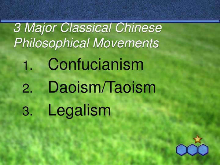 3 Major Classical Chinese Philosophical Movements