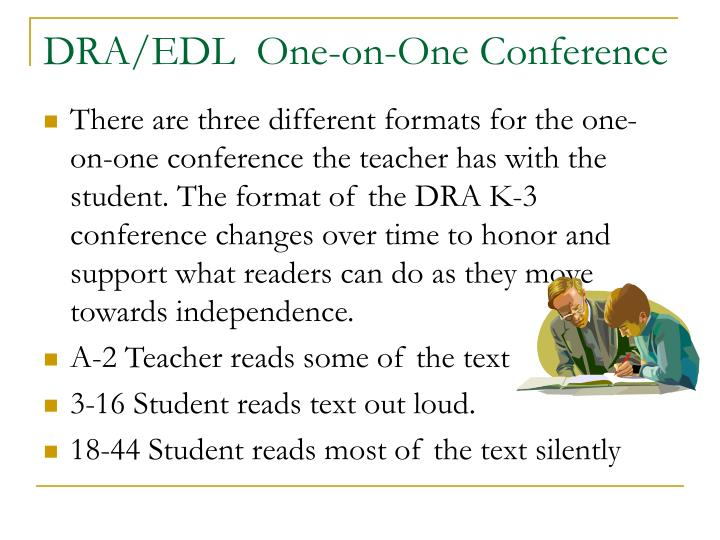 DRA/EDL  One-on-One Conference