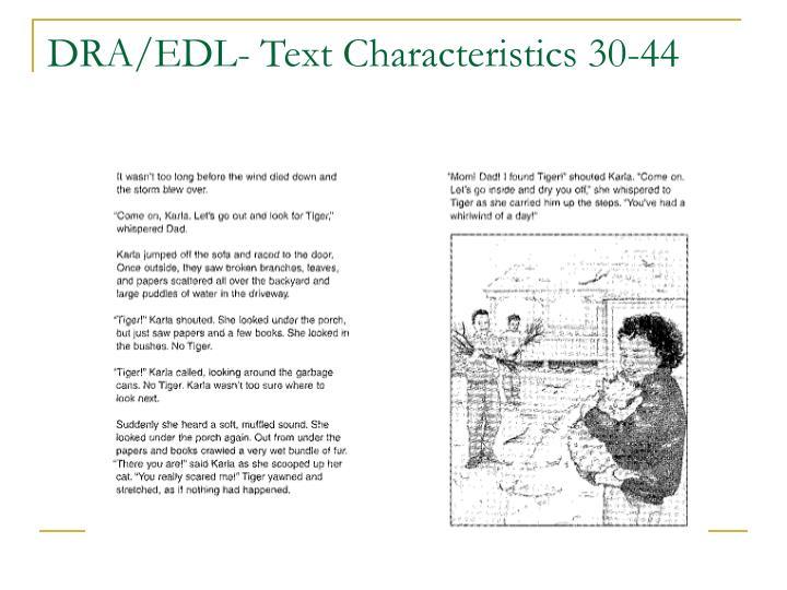 DRA/EDL- Text Characteristics 30-44