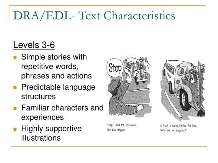 DRA/EDL- Text Characteristics