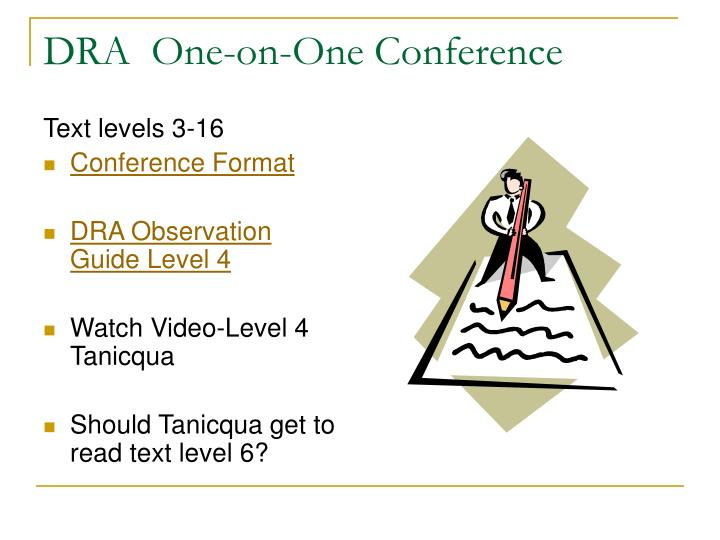 DRA  One-on-One Conference