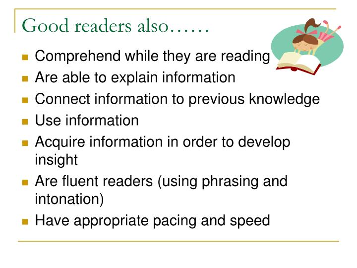 Good readers also……