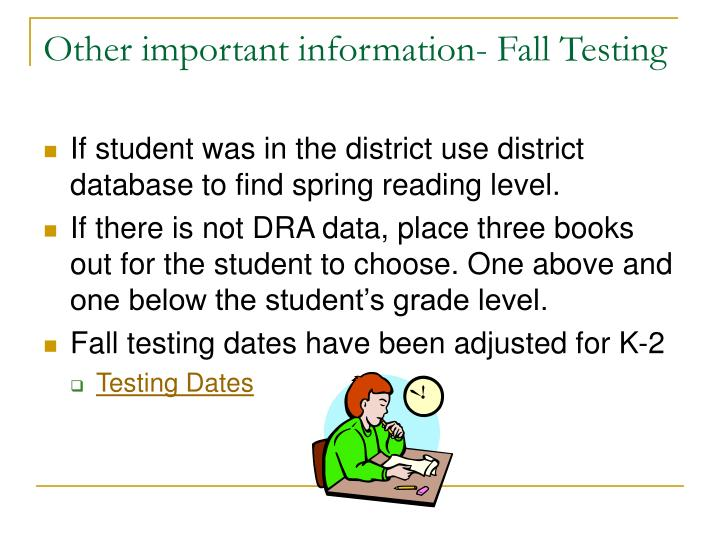 Other important information- Fall Testing