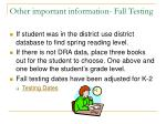 other important information fall testing