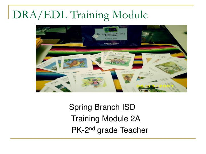 Spring branch isd training module 2a pk 2 nd grade teacher