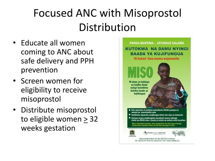 Focused ANC with Misoprostol Distribution