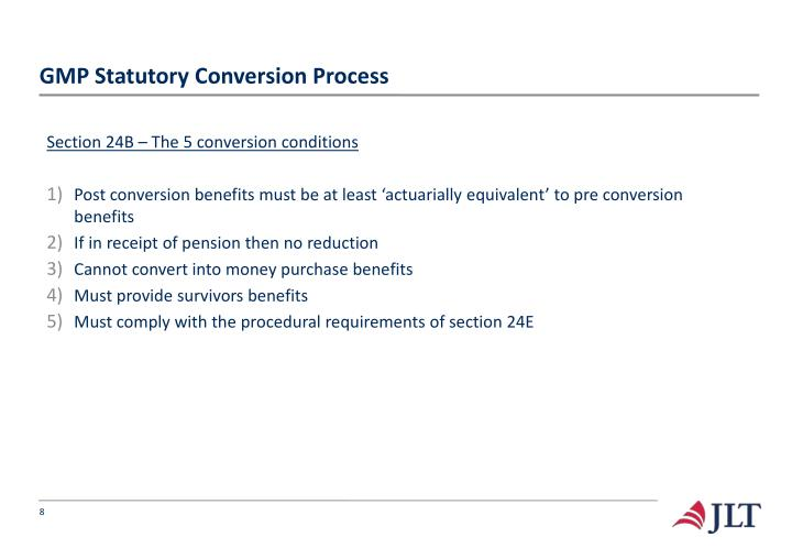 GMP Statutory Conversion Process