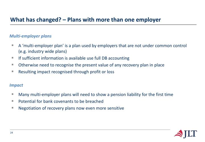 What has changed? – Plans with more than one employer