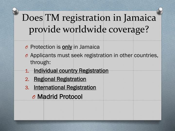 Does TM registration in Jamaica provide