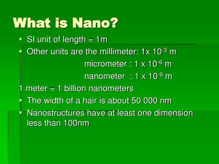 What is Nano?