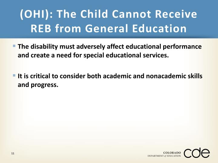 (OHI): The Child Cannot Receive REB from General Education