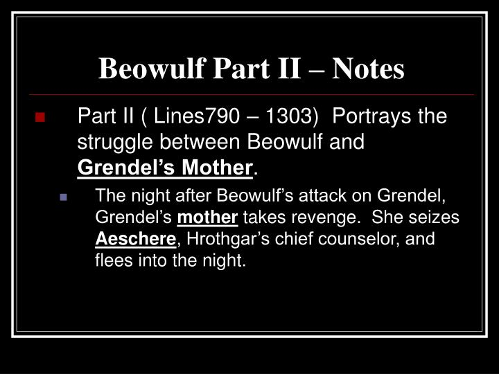 Beowulf Part II – Notes