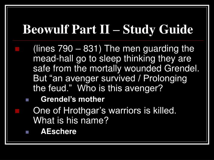 Beowulf Part II – Study Guide