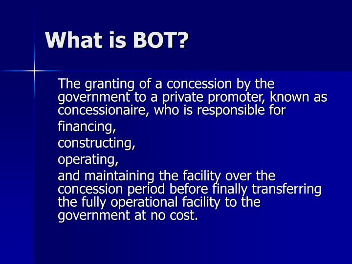 What is bot