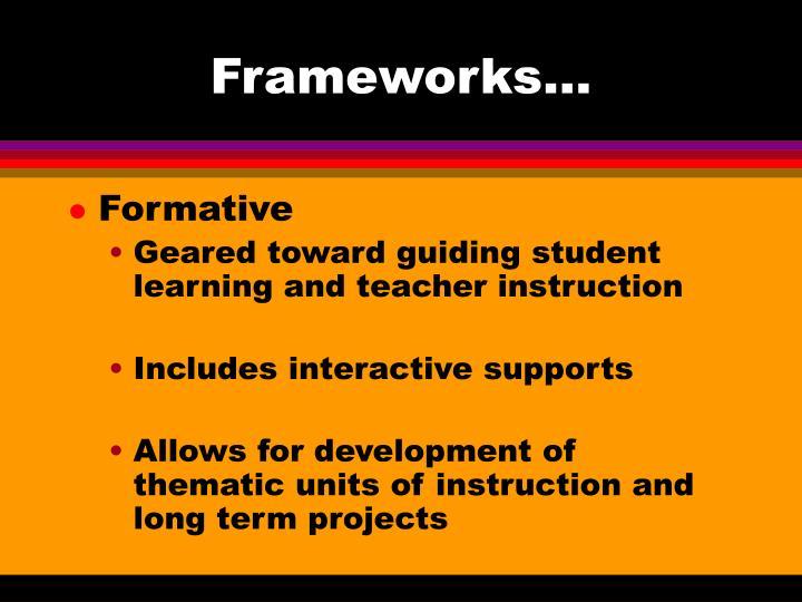 Frameworks…