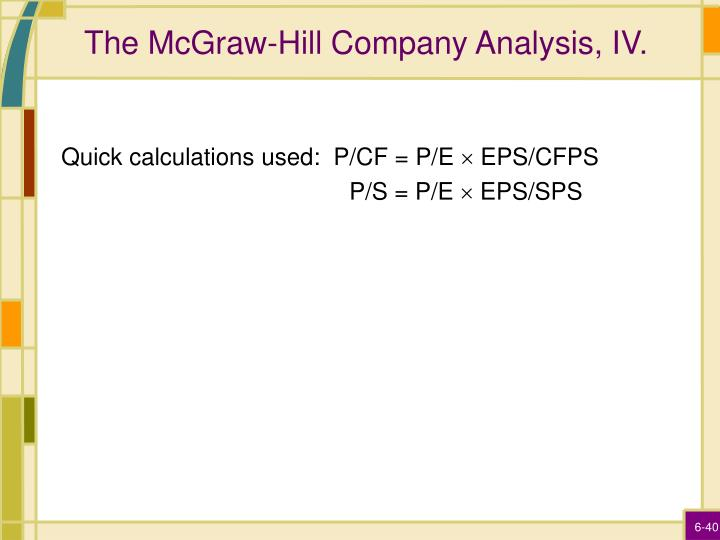 The McGraw-Hill Company Analysis, IV.
