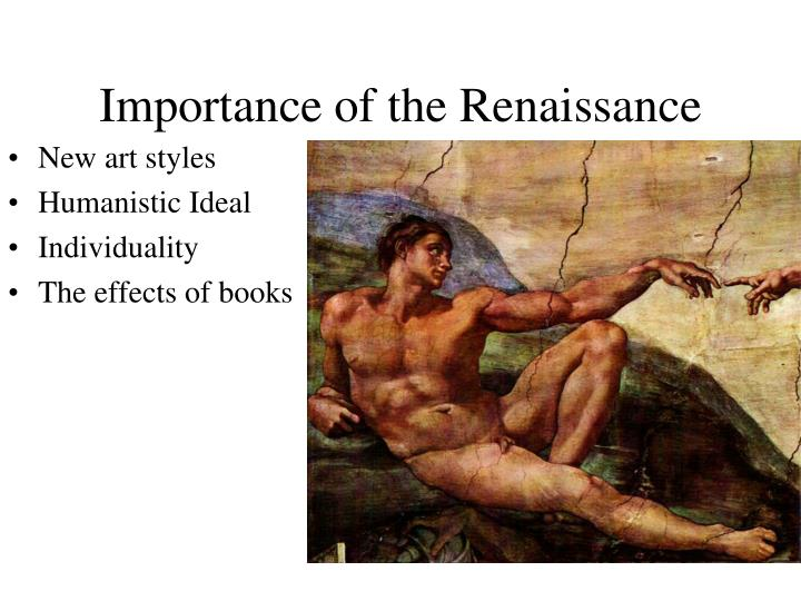 Importance of the Renaissance